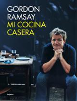 Mi cocina casera - Ramsay, Gordon