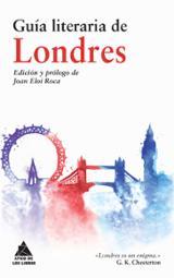 Guía literaria de Londres - Eloi Roca, Joan (Ed.)