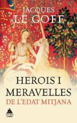 Herois i meravelles a l´edat mitjana