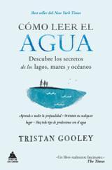 Cómo leer el agua - Gooley, Tristan