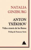 Anton Txékhov, vida a través de les lletres