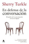 En defensa de la conversación - Turkle, Sherry