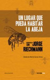 Un lugar que pueda habitar la abeja