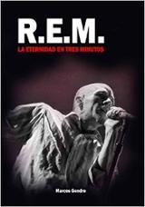 R.E.M. La eternidad en tres minutos - Gendre, Marcos