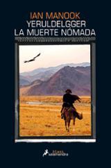 Yeruldelgger, la muerte nómada - Manook, Ian