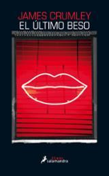 El último beso - Crumley, James