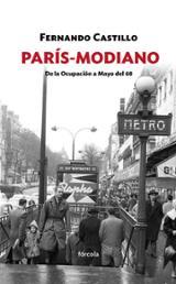 París-Modiano. De la ocupación a Mayo del 68