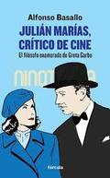 Julián Marías, crítico de cine - Basallo, Alfonso