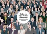 Todos los hijos de puta del mundo - González Vázquez, Alberto