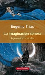 La imaginación sonora - Trías, Eugenio
