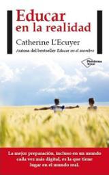 Educar en la realidad - L´Ecuyer, Catherine