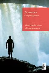 La aventura - Agamben, Giorgio
