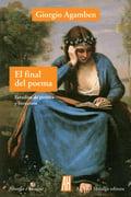 El final del poema - Agamben, Giorgio