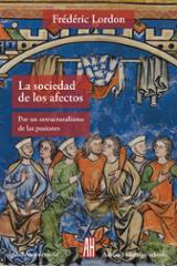 La sociedad de los afectos - Lordon, Frederic