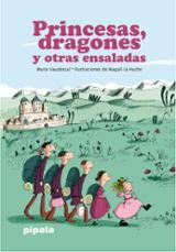 Princesas dragones y otras ensaladas - Le Huche, Magali
