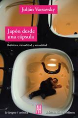 Japón desde una cápsula - Varsavsky, Julián
