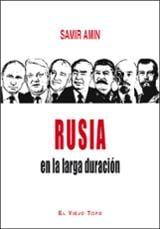 Rusia en la larga duración - Amin, Samir