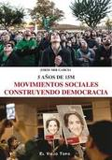 Movimientos sociales construyendo democracia. 5 años de 15M