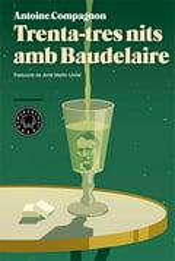 Trenta-tres nits amb Baudelaire - Compagnon, Antoine