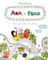 Ana y Froga Pandilla desastrosa, vol 3