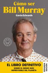Cómo ser Bill Murray - Edwards, Gavin
