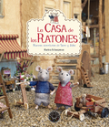 La casa de los ratones. Nuevas aventuras
