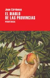 El diablo de las provincias - Cardenas, Juan