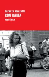 Con rabia - Mazzetti, Lorenza