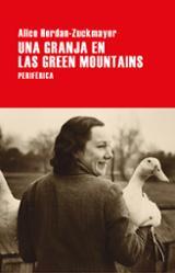 Una granja en las Green Mountains - Herdan-Zuckmayer, Alice