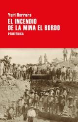 El incendio de la mina El Bordo - Herrera, Yuri