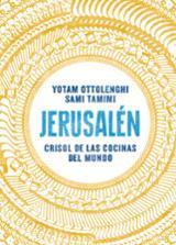 Jerusalén: Crisol de las cocinas del mundo