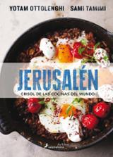 Jerusalén, el crisol de las cocinas del mundo - Ottolenghi, Yotam