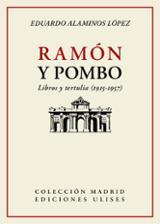 Ramón y Pombo. Libros y tertulia (1915-1957) - Alaminos López, Eduardo