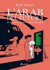 L´àrab del futur 3 - Sattouf, Riad