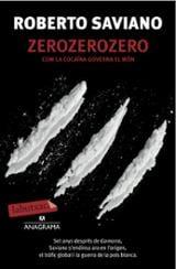 zerozerozero. Com la cocaïna governa el món