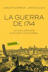 La guerra del 1714 - Albareda, Joaquim