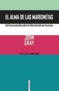 El alma de las marionetas - Gray, John