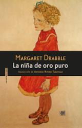 La niña de oro puro - Drabble, Margaret