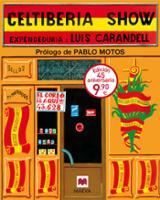 Celtiberia Show - Carandell, Luis