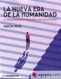 La nueva era de la humanidad - Picq, Pascal