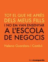 Tot el que he après dels meus fills - Guardans Cambó, Helena