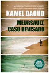 Meursault, caso revisado - Daoud, Kamel