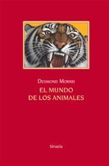 El mundo de los animales - Desmond, Morris