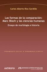 Las formas de la comparación: Marc Bloch y las ciencias humanas