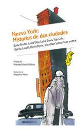 Nueva York : Historias de dos ciudades
