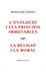 L´evolució i els principis immutables. La religió i la moral
