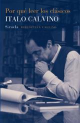 Por qué leer los clásicos - Calvino, Italo