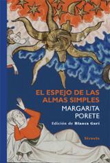 El espejo de las almas simples - Porete, Margarita