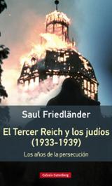 El Tercer Reich y los judíos (1933-1939) / Los años de la persecu