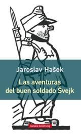 Las aventuras del buen soldado Svejk (rústica)